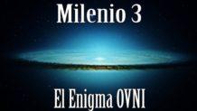 Milenio 3 – El enigma Ovni