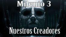 Milenio 3 – En busca de nuestros creadores. Los Anunnaki.