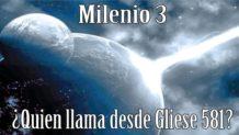 Milenio 3 – ¿Quién está llamando desde Gliese 581?