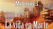 Milenio 3 – Vida en Marte