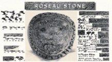 los misterios de la piedra roseau una piedra de 200 000mil anos de antiguedad