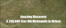 hallan una ciudad de 200 000 anos en sudafrica