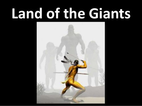 Leyendas de Gigantes narradas por las tribus nativas americanas