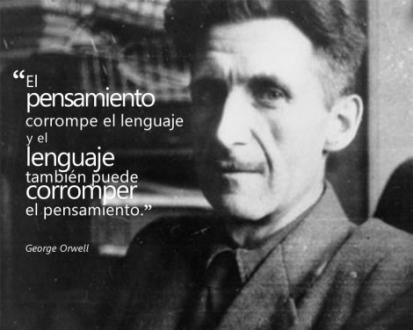 10 confirmaciones de Orwell que evidencian que hoy ya es 1984